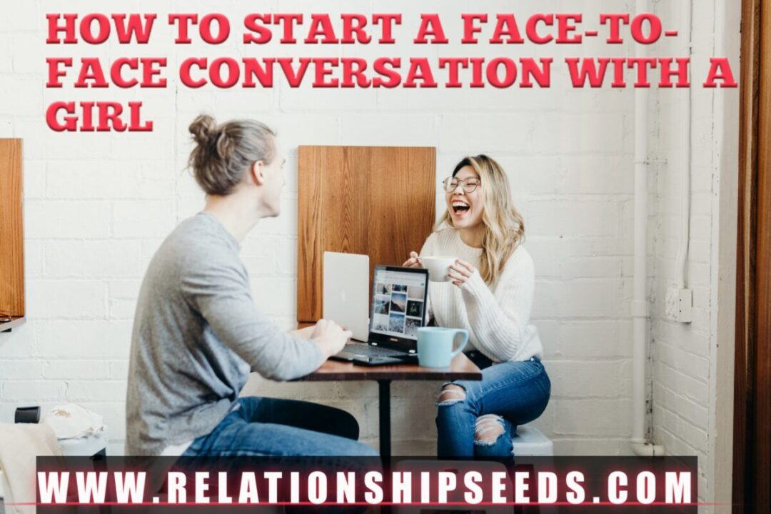 How to start up conversation with a girl