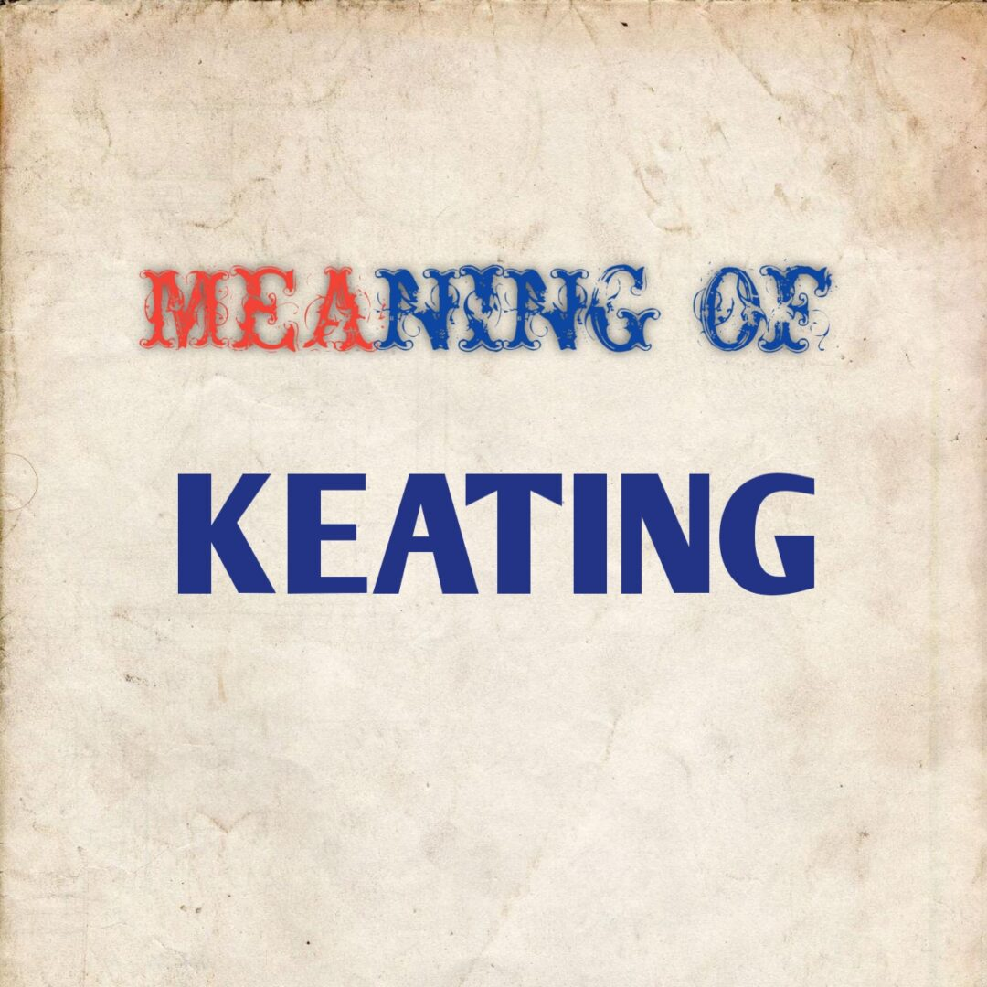 meaning of keating