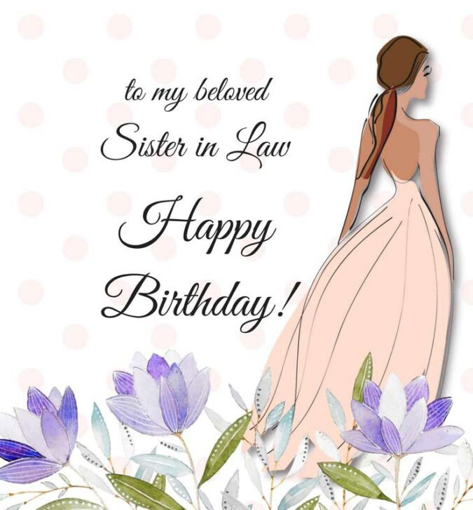 Heartfelt birthday wishes for sister in law
